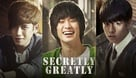 Secretly Greatly