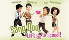 Sang Doo, Let's Go To School