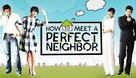 How to Meet a Perfect Neighbor