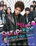 Shut Up: Flower Boy Band DVD (MY - Ch Tr, My, English Subtitled)
